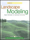 Landscape Modeling: Digital Techniques for Landscape Visualization